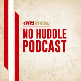 49ers Webzone No Huddle Podcast