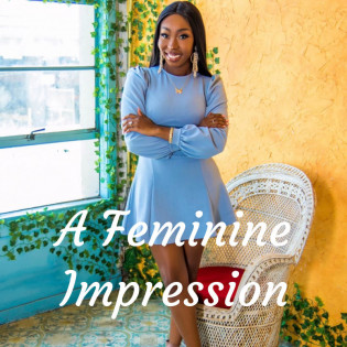 A Feminine Impression