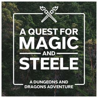 A Quest for Magic and Steele - DnD A Dungeons and