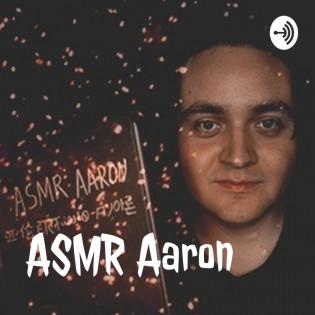 ASMR Aaron