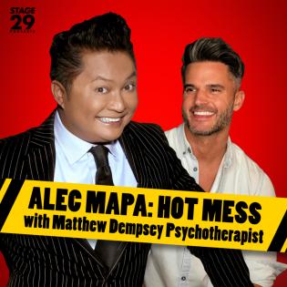Alec Mapa: Hot Mess with Matthew Dempsey
