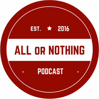 All or Nothing Podcast