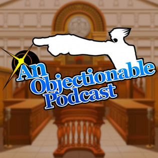 An Objectionable Podcast