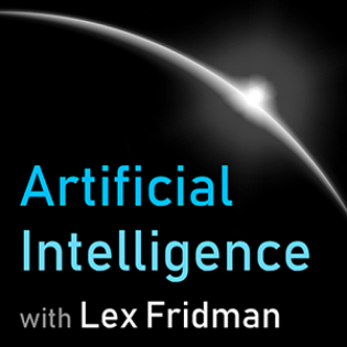 Artificial Intelligence with Lex Fridman