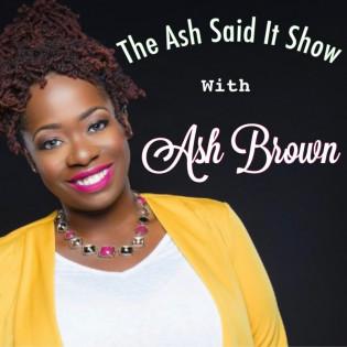 Ash Said It(R) Daily