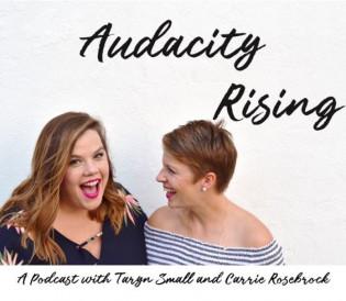Audacity Rising
