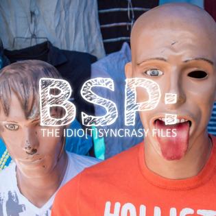 BSP: The Idio[t]syncrasy Files