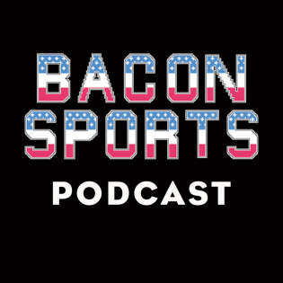 Bacon Sports Podcast