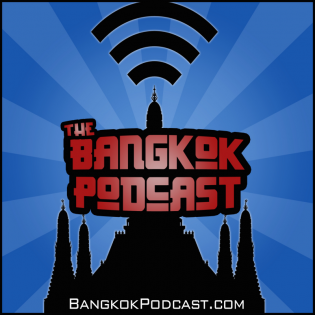 Bangkok Podcast | Thailand Life Lessons From Two