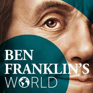 Ben Franklin's World Podcast