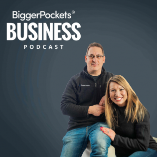 BiggerPockets Business Podcast