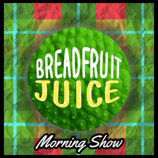 Breadfruit Juice Morning Show