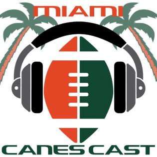 Canecast:  Miami Hurricanes