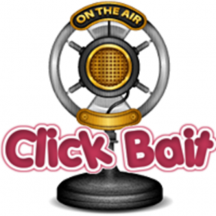Click Bait Podcast
