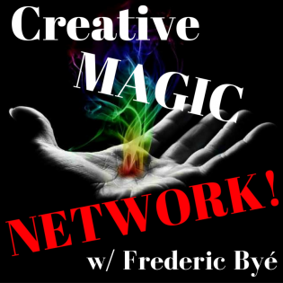 Creative Magic Network w/Frederic Byé