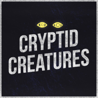 Cryptid Creatures (Top 300 iTunes, please read)