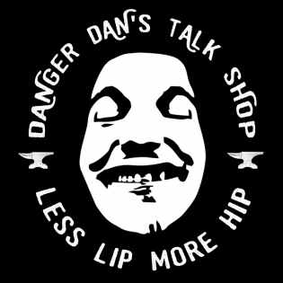 Danger Dan's Talk Shop