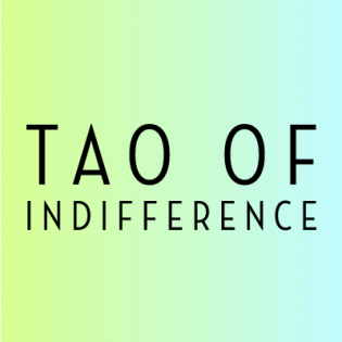 Dating & Relationship Advice - Tao of Indifference