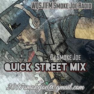 Dj Smoke Joe Quick Street Mix