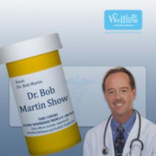 Dr. Bob Martin Show