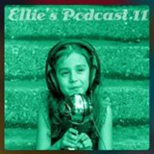 Ellie's Podcast 11