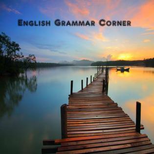 English Grammar Corner