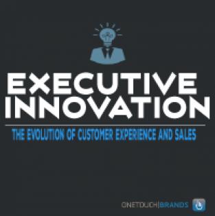 Executive Innovation: Customer Service & Sales