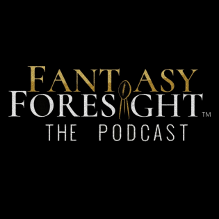 Fantasy Foresight - The Podcast!