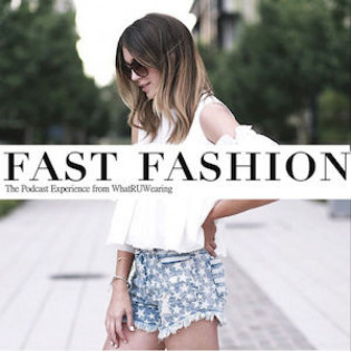 Fast Fashion: The Podcast from WhatRUWearing