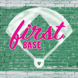 First Base Podcast