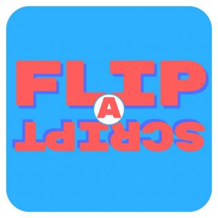 Flip A Script