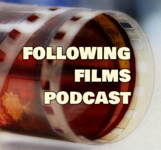Following Films Podcast