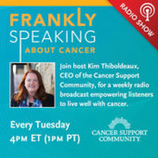 Frankly Speaking About Cancer with the Cancer