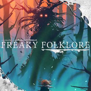 Freaky Folklore