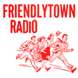 Friendlytown Radio