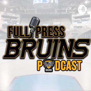 Full Press Bruins Podcast