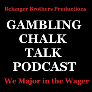 Gambling Chalk Talk Podcast