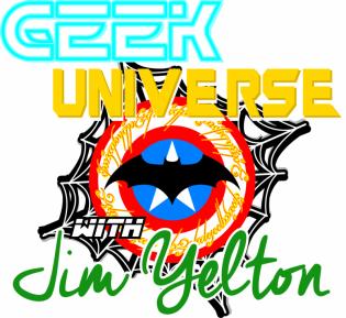 Geek Universe with Jim Yelton