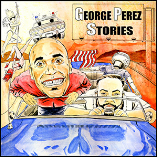 George Perez Stories