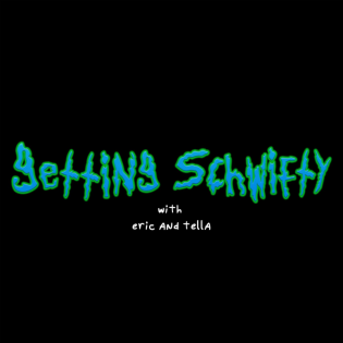 Getting Schwifty with Eric and Tella: A Rick and