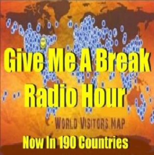 Give Me A Break Radio Hour with Bobby Pizazz