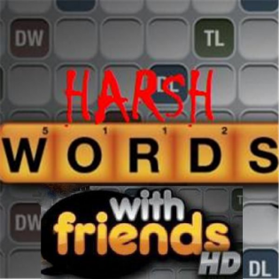 Harsh Words with Friends Show
