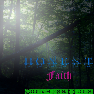 Honest Faith Conversations
