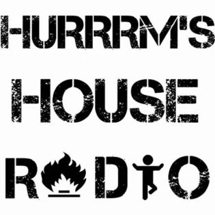 Hurrrm's House Radio