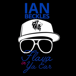 Ian Beckles' Flava In Ya Ear