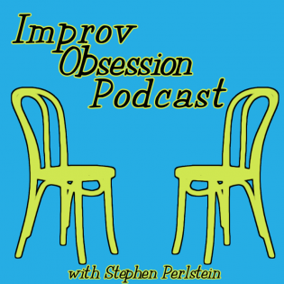 Improv Obsession - Conversations About Improvising