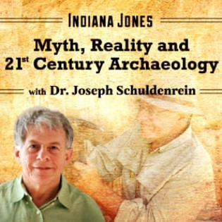 Indiana Jones: Myth, Reality, and 21st Century