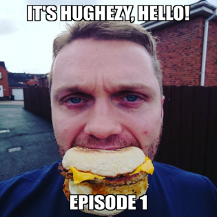 It's Hughezy, Hello!