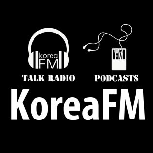 Korea FM Talk Radio & News Podcast