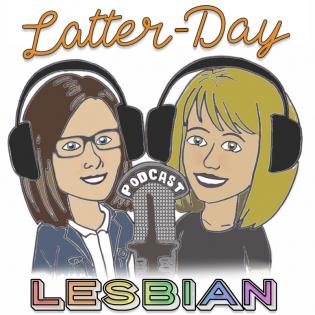 Latter Day Lesbian